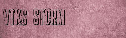 Vtks Storm