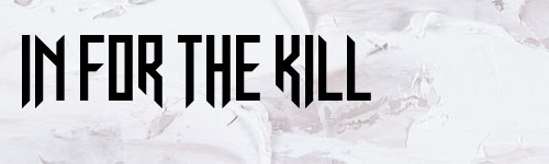 Перейти на In For The Kill