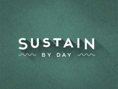 Sustain by Day Second