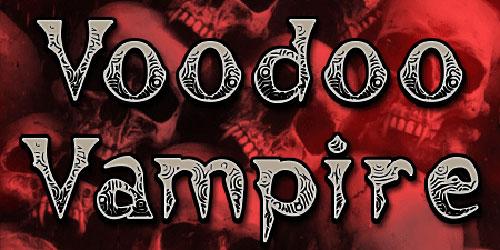Перейти на Voodoo Vampire