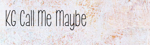 Kg Call Me Maybe