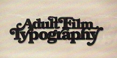 Перейти на Adult Film Typography