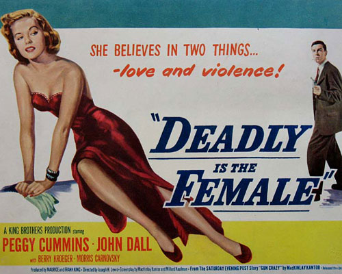 Deadly Is The Female (1950)
