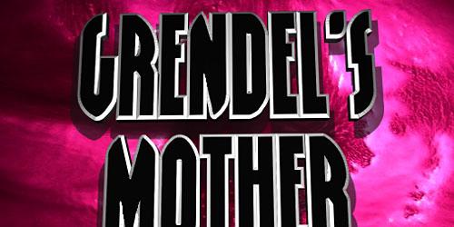 Скачать Grendels Mother