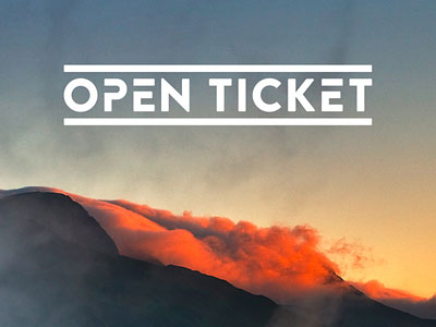 Open Ticket