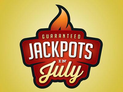 Jackpots in July